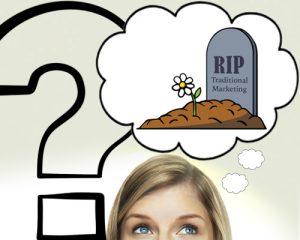 Traditional Marketing - Dead copy