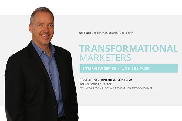 Watch Andrea Koslow's Transformational Marketer Interview