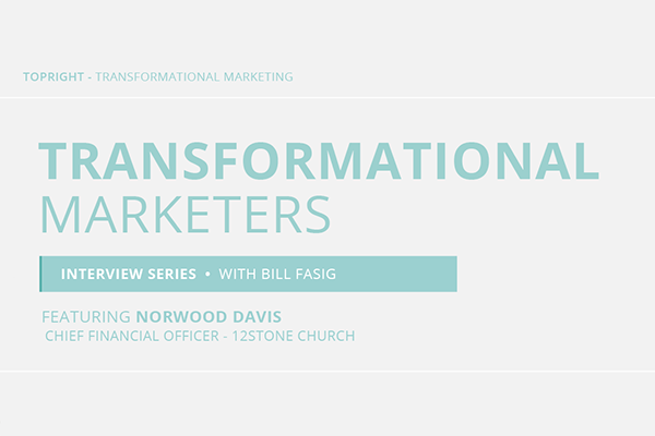 Watch the Norwood Davis Transformational Marketer Interview