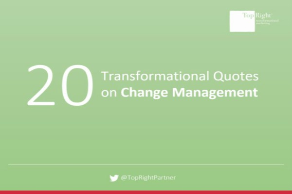 transformational quotes on change management topright partners