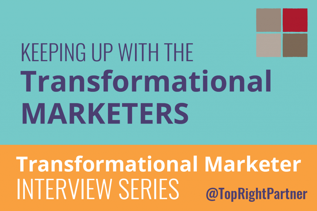 Keeping up with the Transformational Marketers.