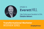 Transformational Marketer Interview Series: Episode 18