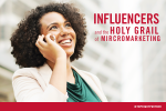 Influencers and The Holy Grail of Micromarketing